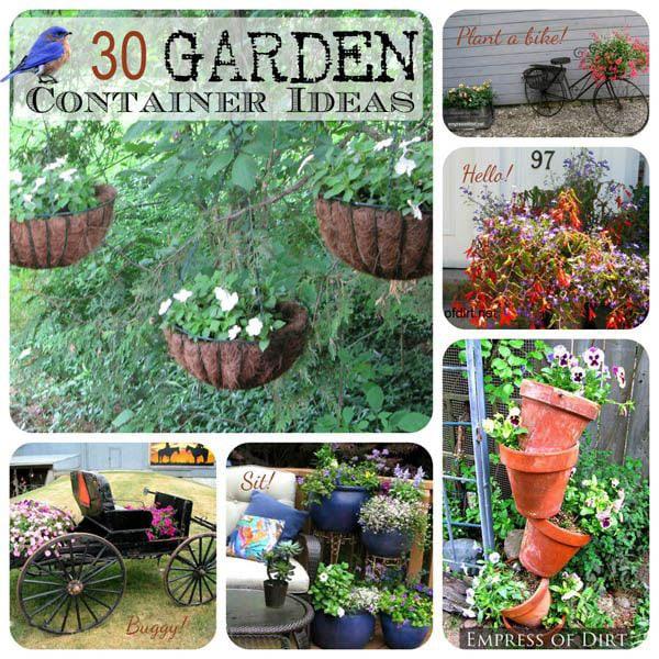 30 creative garden container ideas empress of dirt - Unique container gardening ideas ...
