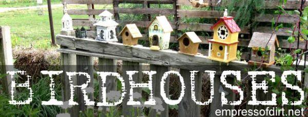 Birdhouses - Empress of Dirt