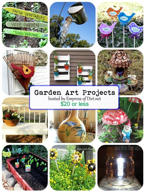 12 Garden Art Projects Under $20 hosted by www.empressofdirt.net