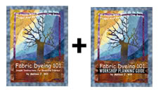 Fabric Dyeing 101 Instructions and Workshop Guide